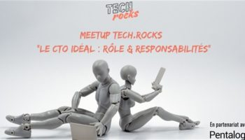 Tech.Rocks x Pentalog le CTO idéal
